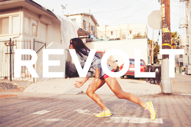 revolt now fitness / week four | a new journey